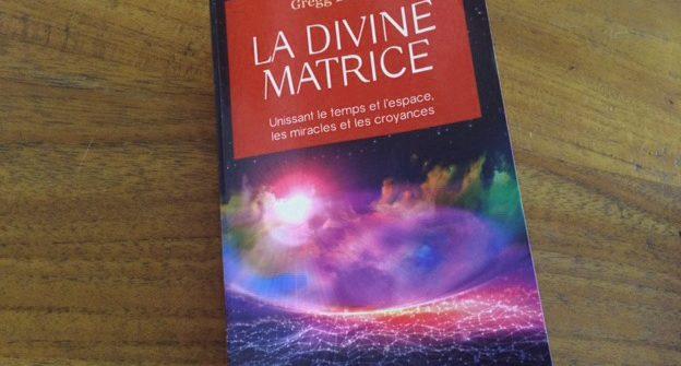 La divine matrice Gregg Braden